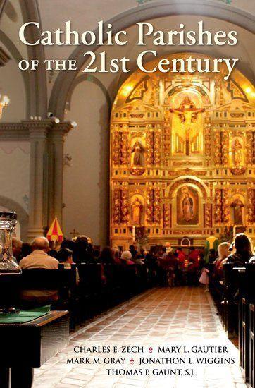 "Nuevo libro: ""Catholic Parishes of the 21st Century"" (Parroquias católicas del siglo XXI"")"