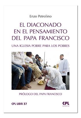 """Publicación en español del libro """"El diaconado en el pensamiento del Papa Francisco"""""""