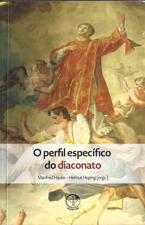 "Novo libro: ""O perfil específico do diaconado"". Ediciones CNBB"