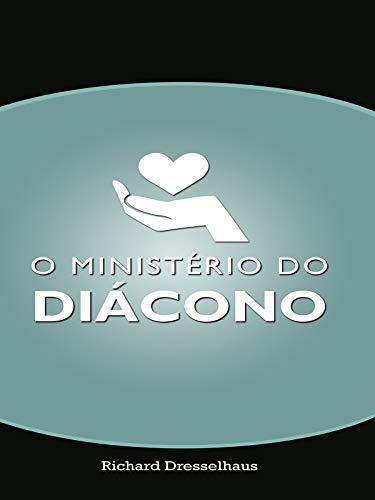 Novo livro: «O Ministério do Diácono»