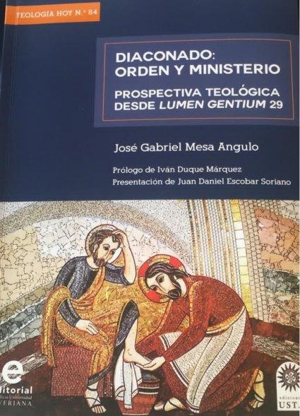 Nuevo libro: «Diaconado: Orden y Ministerio. Prospectiva Teológica desde Lumen Gentium 29»