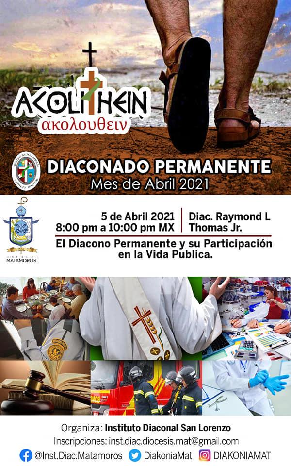 Instituto Diaconal Diócesis de Matamoros: «El Diácono permanente y su participación en la vida pública»