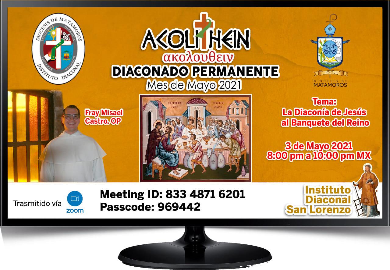 Instituto diaconal San Lorenzo, México: Formación online «La diaconía de Jesús al banquete del Reino»