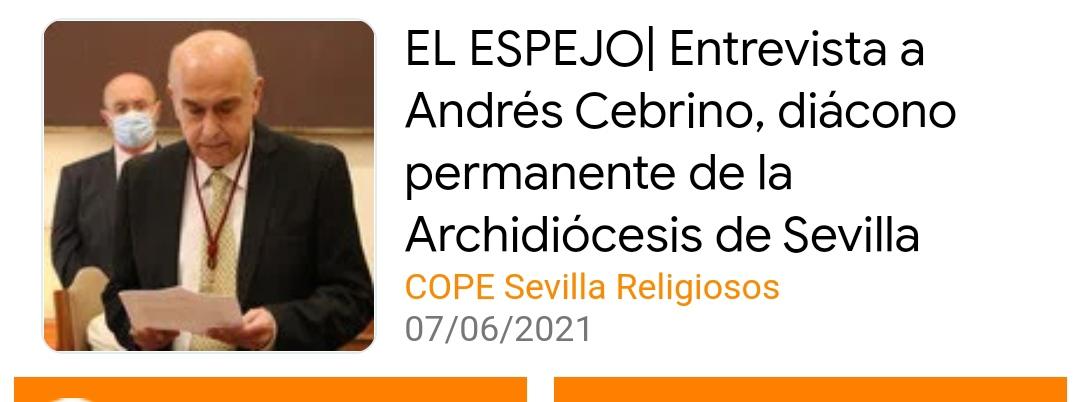 EL ESPEJO entrevista a la Andrés Cebrino, diácono permanente de Sevilla, Españao