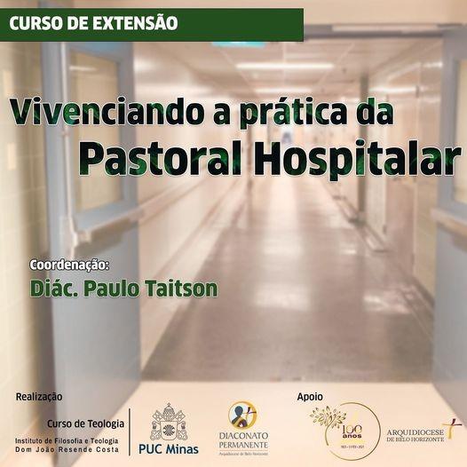 Curso de extensão «Vivenciando a prática da Pastoral Hospitalar»